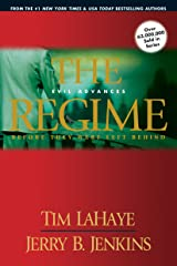 The Regime: Evil Advances (Before They Were Left Behind, Book 2) Paperback