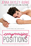 Compromising Positions (Invested in Love Series)