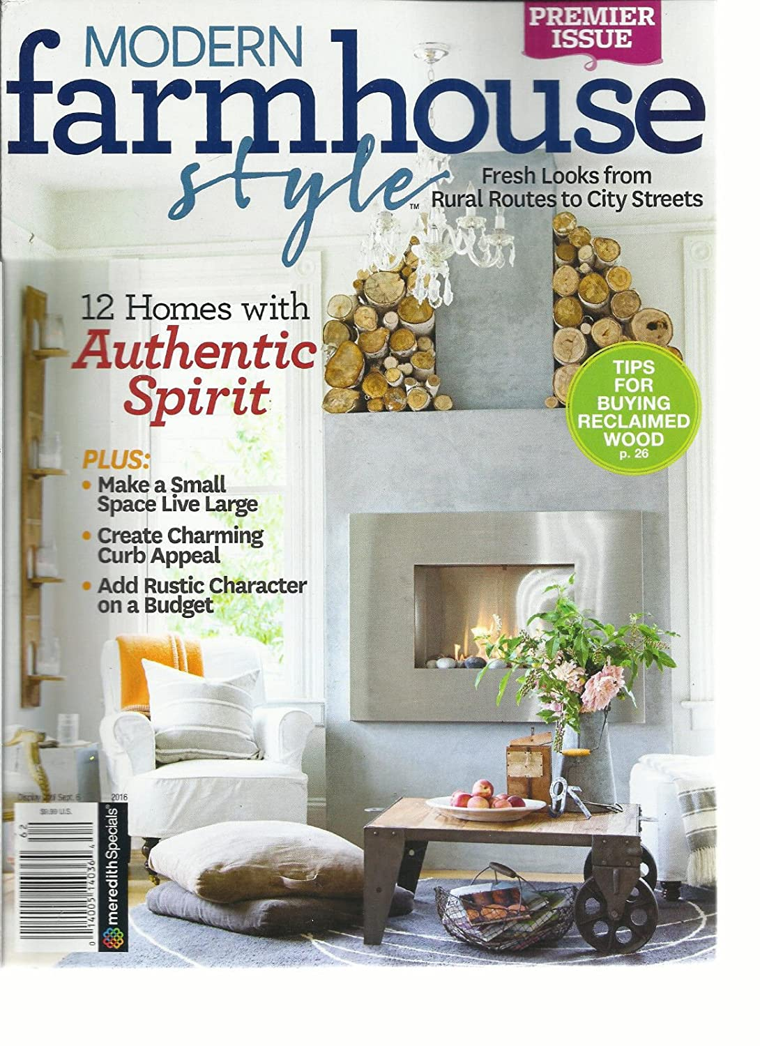 amazoncom modern farmhouse style magazine premier issue 2016 12 homes with authentic health personal care