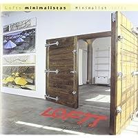 Lofts Minimalistas/Minimalist Lofts (Spanish Edition)
