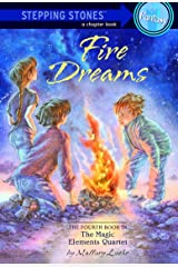 Fire Dreams (A Stepping Stone Book(TM) Book 4) Kindle Edition