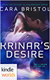The Krinar Chronicles: Krinar's Desire (Kindle Worlds Novella)