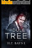 The Dule Tree (The Sullivan Gray Series Book 3)