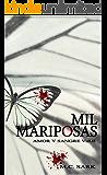 Mil Mariposas (Amor y sangre nº 2)