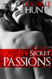 Secret Passions (Forbidden Passions Book 5)