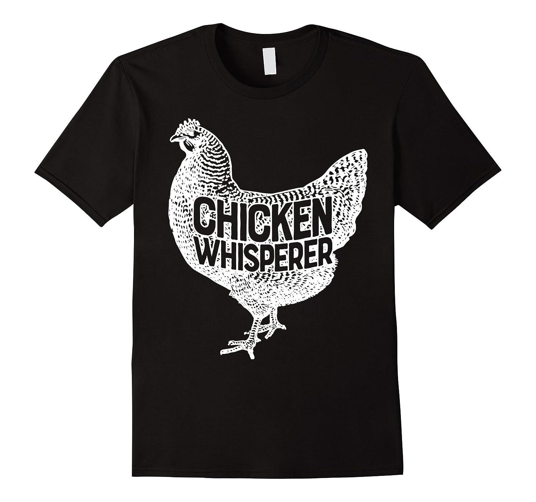 Chicken Whisperer Shirt Funny Farm Poultry Farmer Gift-BN