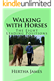Walking with Horses: The Eight Leading Positions (Life Skills for Horses)