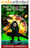 The Valkyrie Returns (The Kurtherian Endgame Book 7)