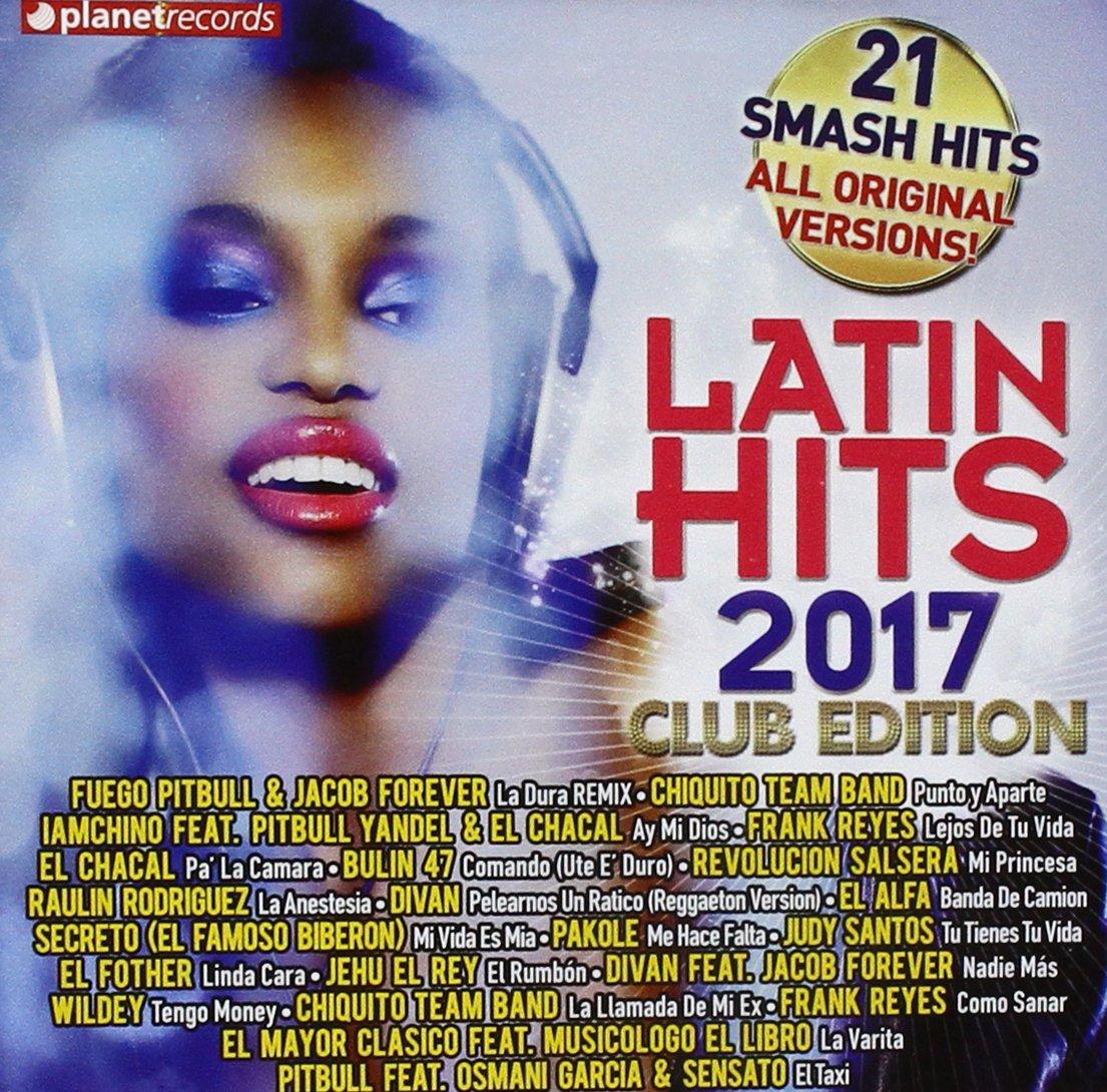 Latin Hits 2017 Club Edition / Various