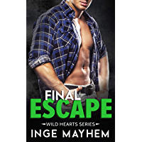 Final Escape (Wild Hearts Book 5) (English Edition)