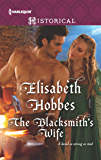 The Blacksmith's Wife (Harlequin Historical)
