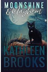 Moonshine & Mayhem: Moonshine Hollow #3 Kindle Edition