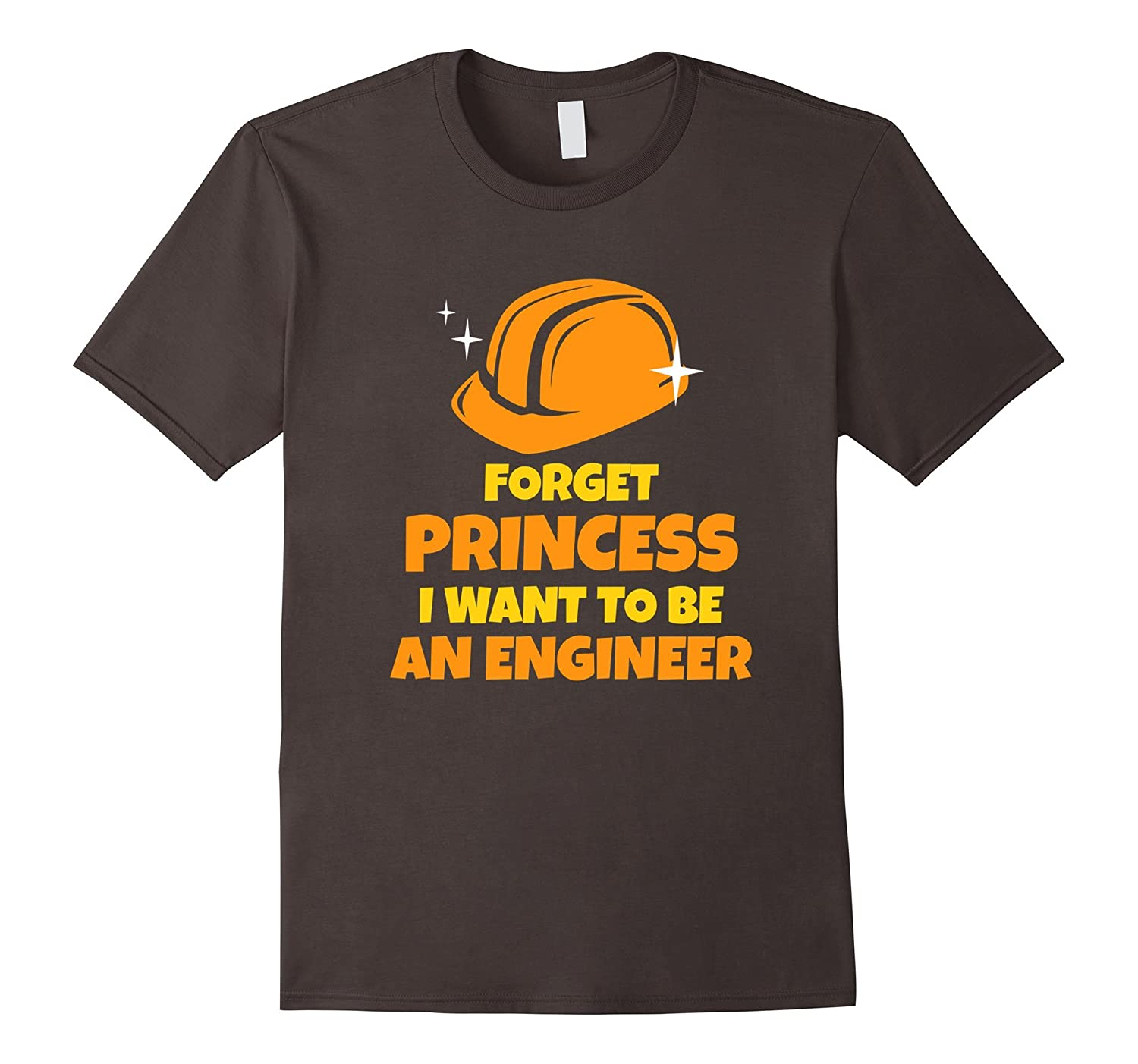 Funny Forget Princess I Want To Be An Engineer T Shirt Td