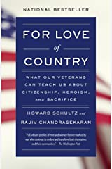 For Love of Country: What Our Veterans Can Teach Us About Citizenship, Heroism, and Sacrifice Kindle Edition