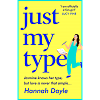 Just My Type: The brand-new HILARIOUS novel from the author of THE YEAR OF SAYING YES
