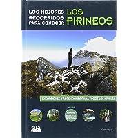 Los mejores recorridos para conocer los Pirineos