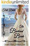 The Bartered Bride: Christian Brides Historical Series (English Edition)