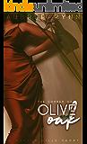 Olive and Oak: A Ganton Hills Short