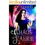 Chaos in Faerie (Stolen Magic Book 7)