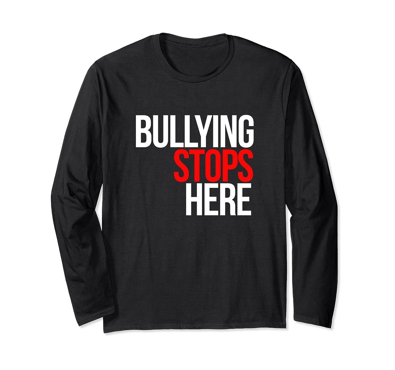 Bullying Stops Here long sleeve tshirts Anti-bullying tshirt-AZP