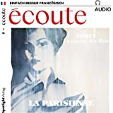 Écoute audio - La Parisienne. 1/2018: Französisch lernen Audio - Die Pariserin