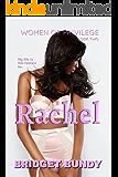 Rachel (Women of Privilege Book 2)