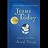 Jesus Today: Experience Hope Through His Presence (Jesus Calling®)