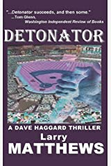 Detonator (A Dave Haggard Thriller) Kindle Edition