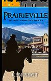Prairieville (Matt Bannister Western Book 6)