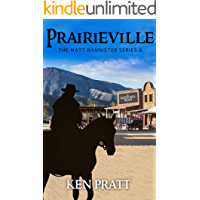 Prairieville (Matt Bannister Western Book 6) (English Edition)