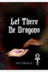 Let There Be Dragons (Children of Ankh Series Book 3) Kindle Edition
