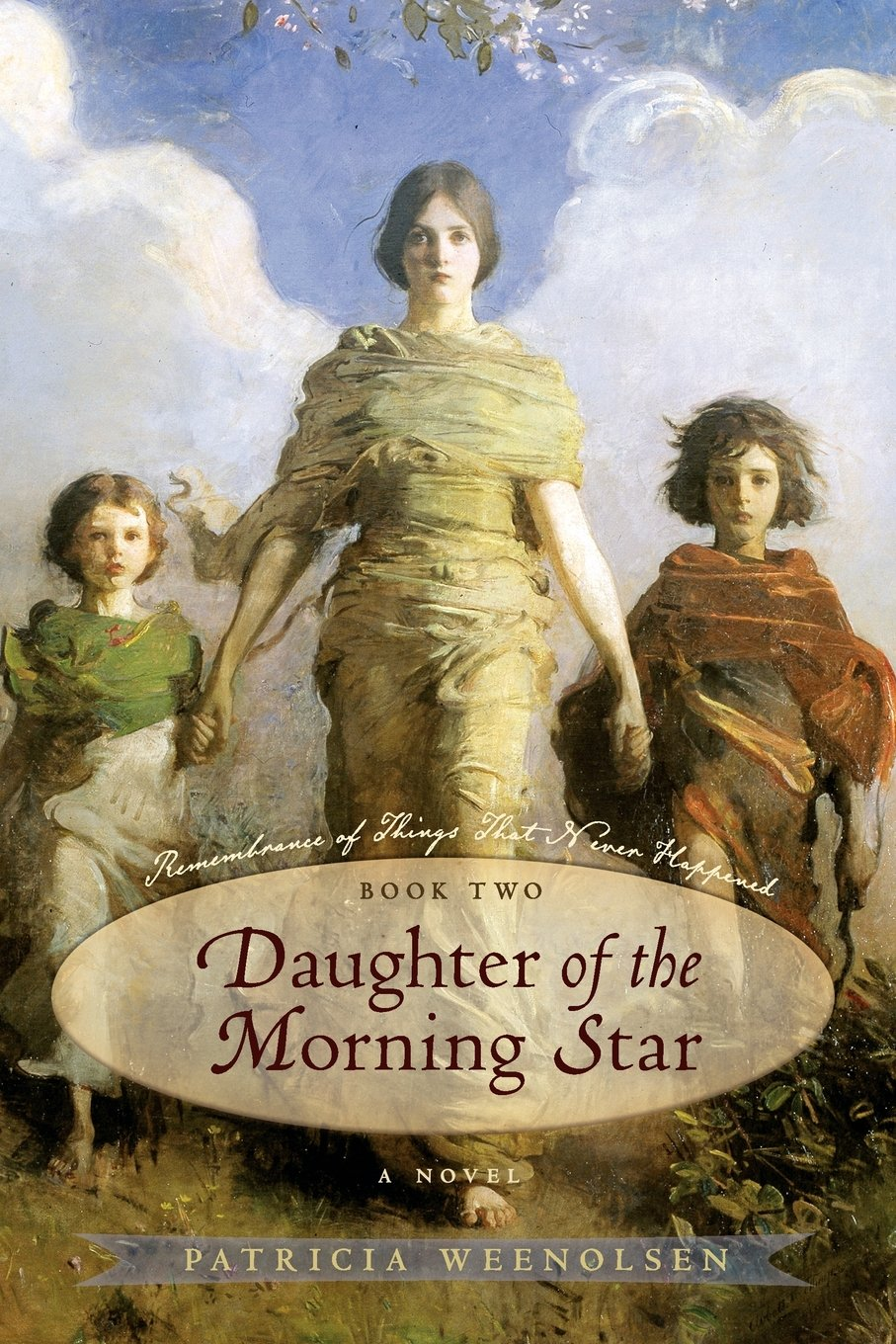 Download Daughter of the Morning Star: Book II, Remembrance of Things That Never Happened pdf