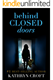 Behind Closed Doors: A gripping psychological thriller
