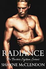 Radiance: The Barter System Kindle Edition