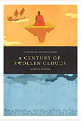 A Century of Swollen Clouds (Thousand Archons)