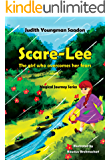 Scare-Lee - The girl who overcomes her fears (Magical Journey Series Book 1)