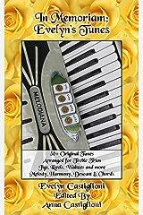 In Memoriam: Evelyn's Tune Book: 50+ Original Tunes for Treble Trios (Evelyn's Tune Books Book 1) Kindle Edition