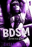 BDSM - Tome 1: Soumise à ses Désirs