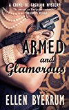 Armed and Glamorous: A Crime of Fashion Mystery (The Crime of Fashion Mysteries)