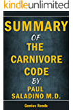 Summary of The Carnivore Code by Paul Saladino M.D. by Genius Reads