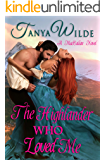 The Highlander Who Loved Me (MacCallan Clan Book 2)