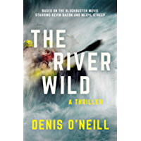 The River Wild: A Thriller