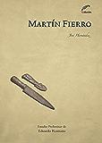 Martín Fierro (Letras y pensamiento en el Bicentenario)