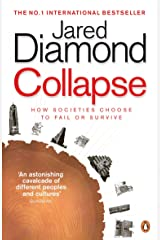 Collapse: How Societies Choose to Fail or Survive Kindle Edition