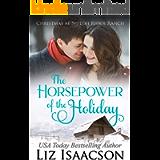 The Horsepower of the Holiday: Glover Family Saga & Christian Romance (Shiloh Ridge Ranch in Three Rivers Romance Book 2…