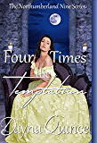 Four Times The Temptation (The Northumberland Nine Series Book 4)