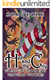 Hex and the City: A Hexy Witch Mystery (Womby's School for Wayward Witches Book 13)