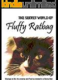 The Secret World of Fluffy Ratbag
