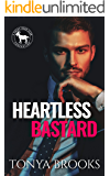 Heartless Bastard : A Hero Club Novel