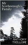 Mr Scarborough's Family (English Edition)